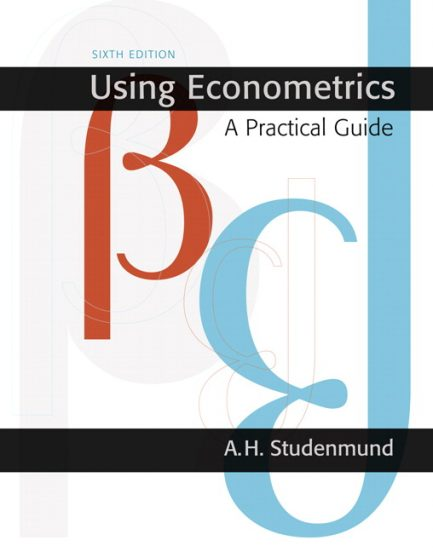 Solution Manual for Using Econometrics: A Practical Guide, 6/E 6th Edition A.H. Studenmund