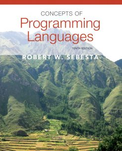 Solution Manual for Concepts of Programming Languages, 10/E 10th Edition Robert W. Sebesta