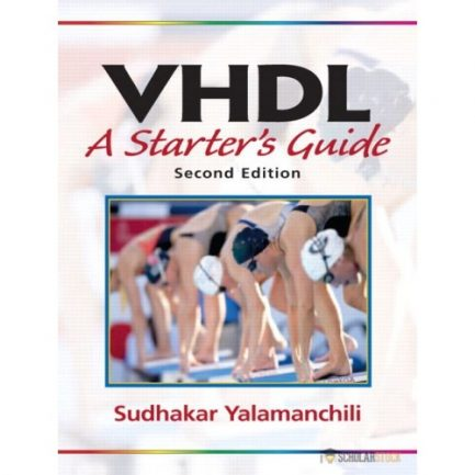 Solution Manual for VHDL: A Starter's Guide, 2/E 2nd Edition : 0131457357