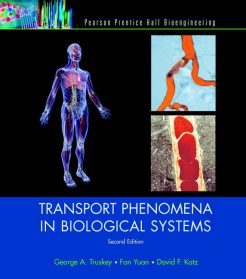Solution Manual for Transport Phenomena in Biological Systems, 2/E 2nd Edition George A. Truskey, Fan Yuan, David F. Katz