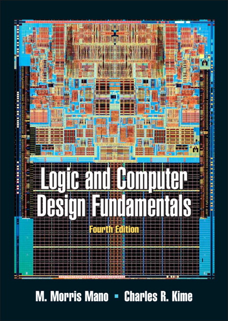 Solution Manual for Logic and Computer Design Fundamentals, 4/E 4th Edition M. Morris Mano, Charles Kime