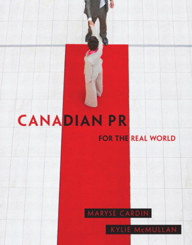 Test bank for Canadian PR for the Real World Maryse Cardin, Kylie McMullan
