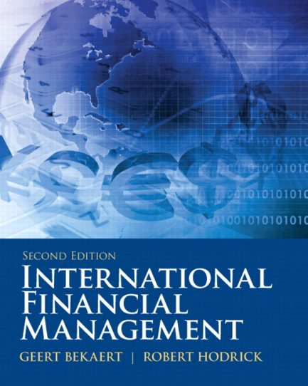 Solution Manual for International Financial Management, 2/E 2nd Edition Geert J Bekaert, Robert J. Hodrick