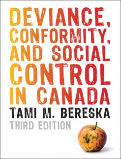 Test Bank for Deviance, Conformity, and Social Control in Canada, 3/E 3rd Edition Tami M. Bereska