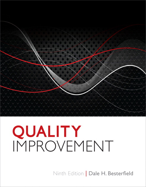 Solution Manual for Quality Improvement, 9/E 9th Edition Dale H. Besterfield