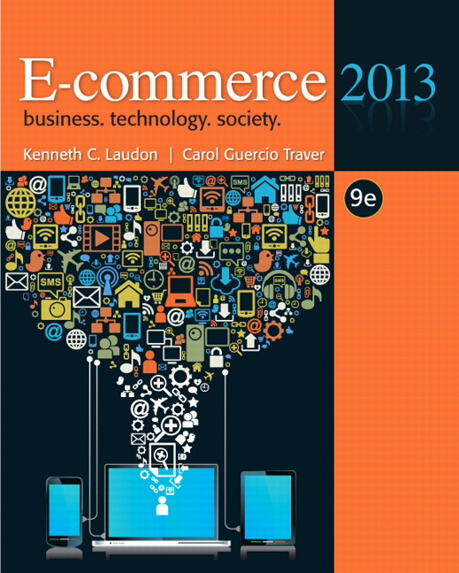 Test Bank for E Commerce 2013 9th Edition by Laudon