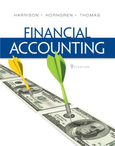 Test Bank for Financial Accounting, 9/E 9th Edition Walter T. Harrison, Charles T. Horngren, C. William Thomas