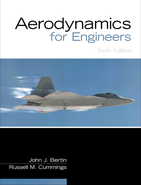 Solution Manual for Aerodynamics for Engineers, 6/E 6th Edition John J. Bertin, Russell M. Cummings