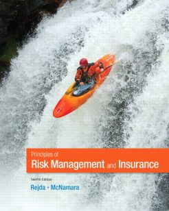 Test Bank for Principles of Risk Management and Insurance, 12/E 12th Edition George E. Rejda, Michael McNamara
