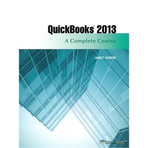 Solution Manual for QuickBooks Pro 2013: A Complete Course, 14/E 14th Edition : 0133023354