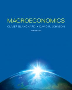 Solution Manual for Macroeconomics 6/E 6th Edition Olivier Blanchard, David W. Johnson