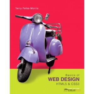 Test Bank for Basics of Web Design: HTML5 & CSS3, 2/E 2nd Edition : 0133128911