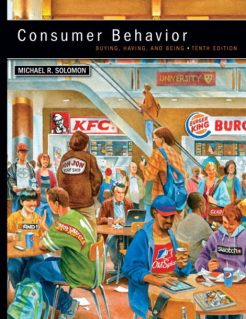 Solution Manual for Consumer Behavior 10th edition, 2012 MyMarketingLab with Pearson eText. Michael R. Solomon