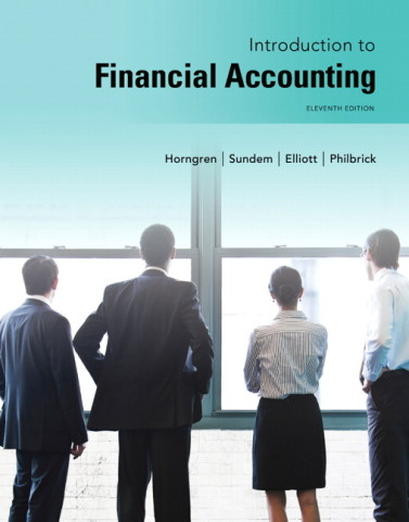 Test Bank for Introduction to Financial Accounting, 11/E 11th Edition Charles T. Horngren, Gary L. Sundem, John A. Elliott, Donna Philbrick