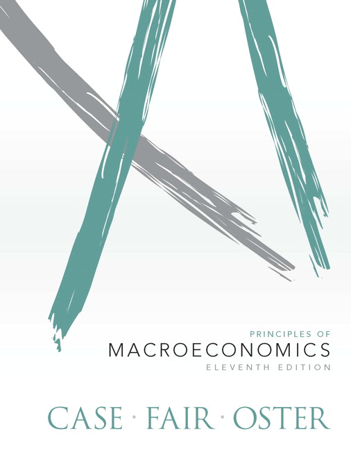 Test Bank for Principles of Macroeconomics, 11/E 11th Edition Karl E. Case, Ray C. Fair, Sharon E Oster