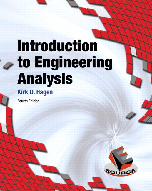 Solution Manual for Introduction to Engineering Analysis, 4/E 4th Edition Kirk D. Hagen
