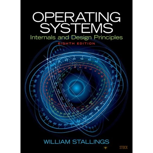 Test Bank For Operating Systems Internals And Design Principles 8 E 8th Edition 0133805913