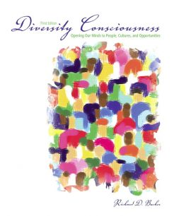 Test Bank for Diversity Consciousness: Opening our Minds to People, Cultures and Opportunities 3rd Edition Richard D. Bucher
