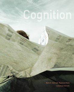 Test Bank for Cognition, First Canadian Edition Mark H. Ashcraft, Raymond Klein
