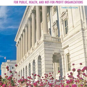 Solution Manual for Financial Management for Public, Health, and Not-for-Profit Organizations, 3/E
