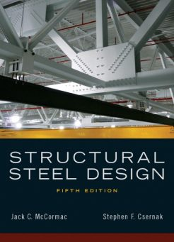 Solution Manual for Structural Steel Design 5th Edition by McCormac