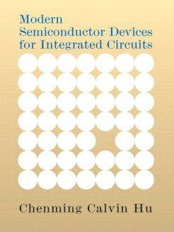 Solution Manual for Modern Semiconductor Devices for Integrated Circuits Chenming C. Hu