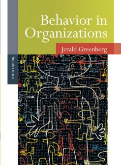 Test Bank for Behavior in Organizations, 10/E 10th Edition Jerald Greenberg