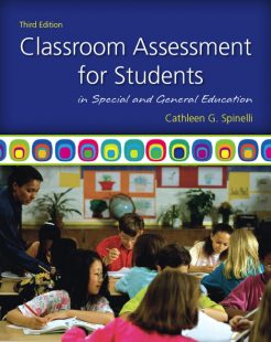 Test Bank for Classroom Assessment for Students in Special and General Education, 3/E 3rd Edition Cathleen G. Spinelli