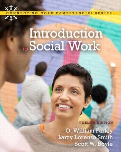 Test Bank for Introduction to Social Work 12/E 12th Edition O. William Farley, Larry Lorenzo Smith, Scott W. Boyle