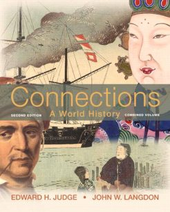 Test Bank for Connections: A World History, Combined Edition, 2/E 2nd Edition Edward H. Judge, John W. Langdon