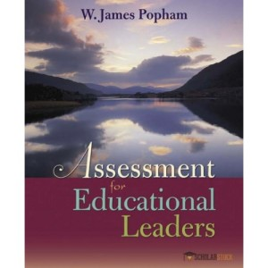 Test Bank for Assessment for Educational Leaders : 0205424007