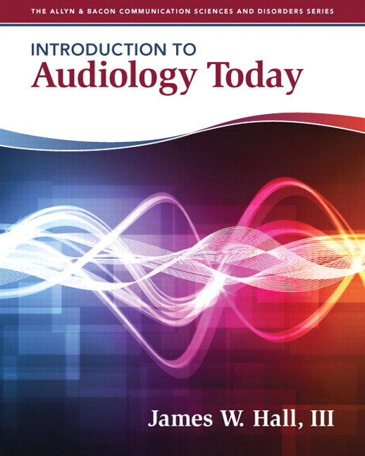 Test Bank for Introduction to Audiology Today James W. Hall