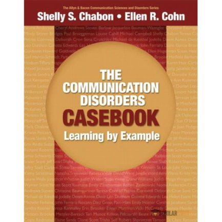 Solution Manual for Communication Disorders Casebook, The: Learning by Example : 0205610129