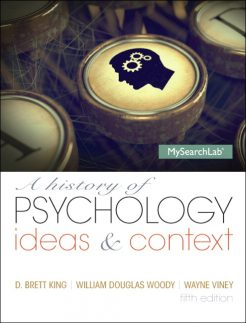 Test Bank for A History of Psychology: Ideas & Context 5/E 5th Edition D. Brett King, Boulder Wayne Viney, William Douglas Woody
