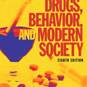 Test Bank for Drugs, Behavior, and Modern Society, 8/E 8th Edition Charles F. Levinthal