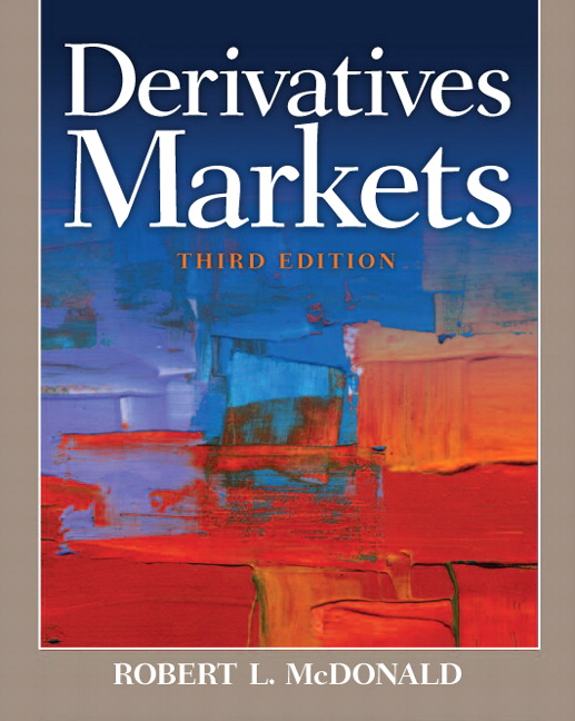 Solution Manual for Derivatives Markets, 3/E 3rd Edition Robert L. McDonald