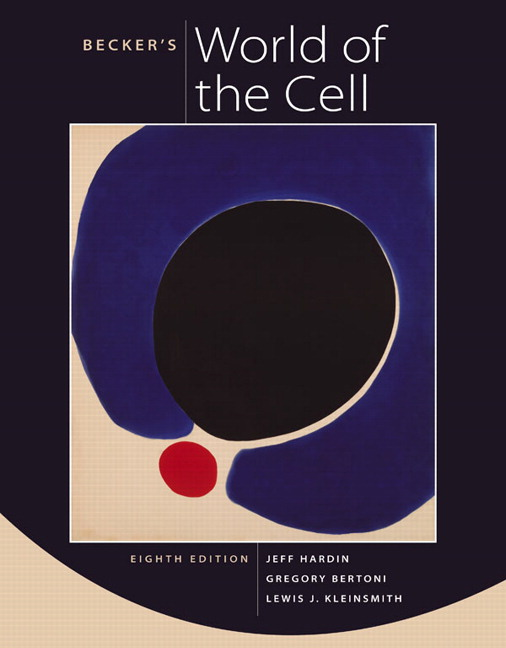 Test Bank for Becker's World of the Cell, 8/E 8th Edition Jeff Hardin, Gregory Paul Bertoni, Lewis J. Kleinsmith