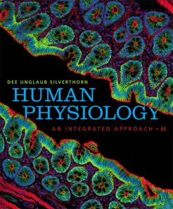 Test Bank for Human Physiology: An Integrated Approach, 6/E 6th Edition Dee Unglaub Silverthorn