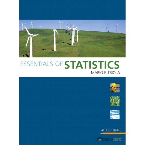 Test Bank for Essentials of Statistics, 4/E 4th Edition : 0321761715