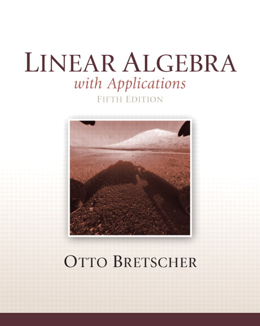 Solution manual for Linear Algebra with Applications, 5/E Otto Bretscher
