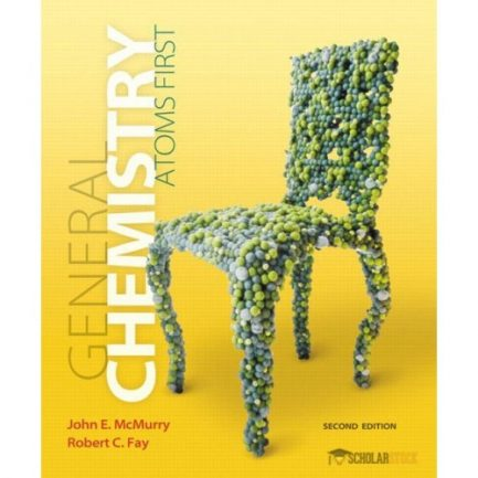 Solution Manual for General Chemistry: Atoms First, 2/E 2nd Edition : 032180483X