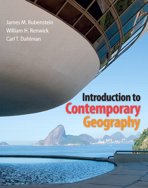 Test Bank for Introduction to Contemporary Geography James M. Rubenstein, William H. Renwick, Carl H. Dahlman