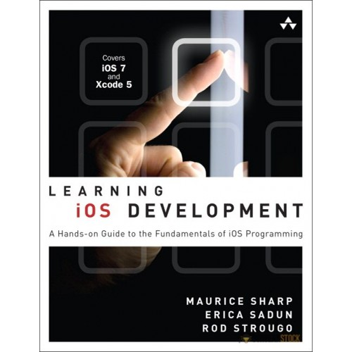 Test Bank for Learning iOS Development: A Hands-on Guide to the Fundamentals of iOS Programming : 0321862961