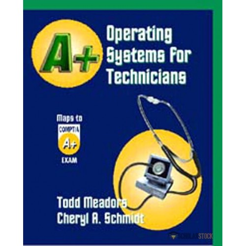 Test Bank for A+ Operating Systems for Technicians : 01576761061