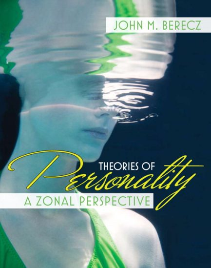 Test Bank for Theories of Personality: A Zonal Perspective John M. Berecz