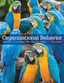 Solution Manual for Organizational Behavior, 16/E 16th Edition Stephen P. Robbins, Timothy A. Judge