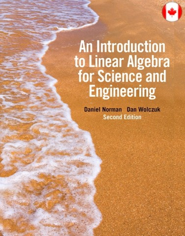 Solution Manual for Introduction to Linear Algebra for Science and Engineering, 2/E 2nd Edition Daniel Norman, Dan Wolczuk