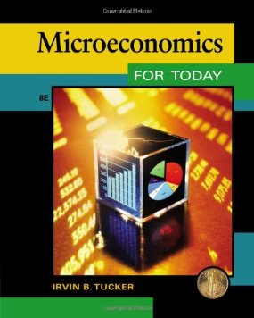 Test Bank for Microeconomics for Today 8th Edition by Tucker
