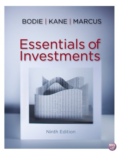 Solution Manual for Essentials of Investments 9th Edition by Bodie