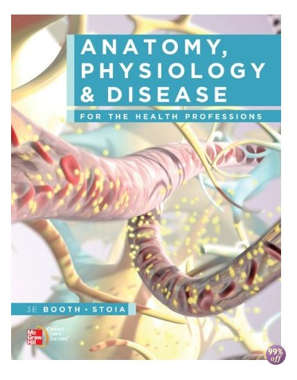 Test Bank for Anatomy Physiology and Disease for the Health Professions 3rd Edition by Booth